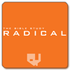 Radical Bible Study: Student Edition