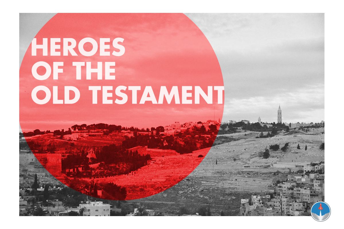 Heroes of the Old Testament - Adults