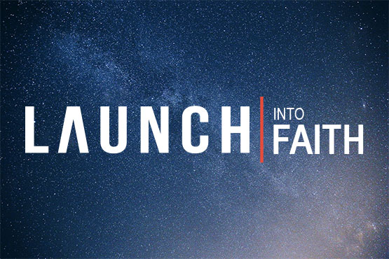 LAUNCH | Into Faith - Students